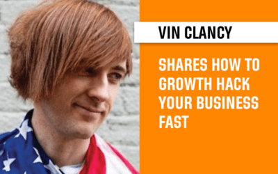 Rapid Interview on Startup Growth Hacking with World's Leading Growth Hacker – Vin Clancy