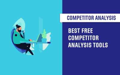 Free Competitor Analysis Tools: 15 Top Picks in 2020