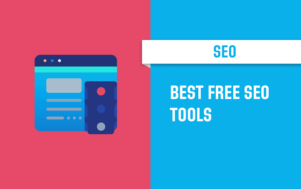Free SEO Tools: 60 Best Search Software in 2020